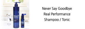 Never Say Goodbye Real Performance Shampoo / Tonic